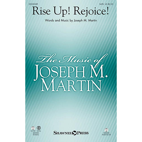 Shawnee Press Rise Up! Rejoice! SATB composed by Joseph M. Martin
