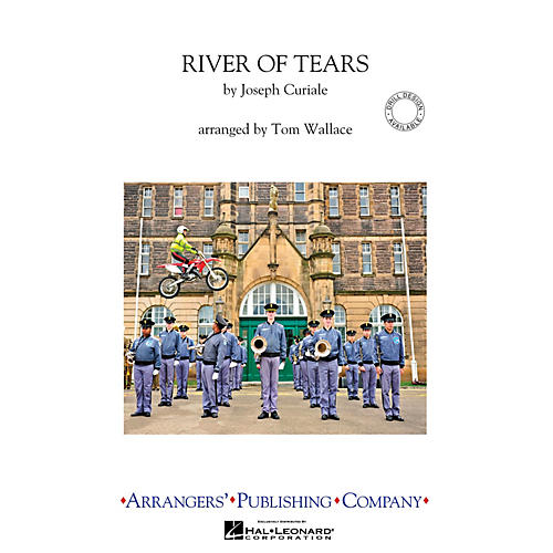 Arrangers River of Tears Marching Band Level 4 Arranged by Tom Wallace