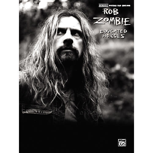 Alfred Rob Zombie Educated Horses Guitar Tab Songbook