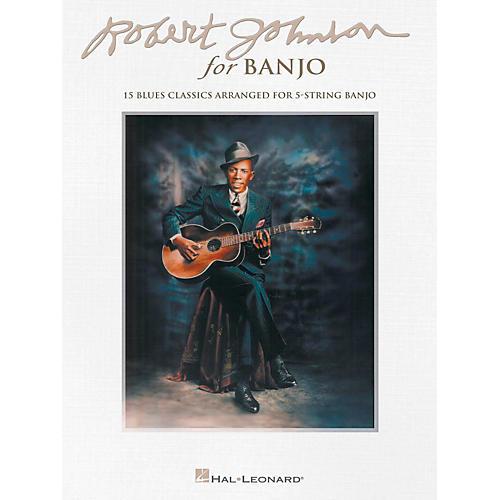 Hal Leonard Robert Johnson For Banjo - 15 Blues Classics Arranged for 5-String Banjo-thumbnail