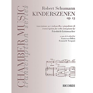 Ricordi Robert Schumann - Kinderszenen, Op. 15 Cello and Piano MGB Series...