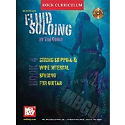 Mel Bay Rock Curriculum: Fluid Soloing Book 4 - Chord-Lead Soloing For Guitar (Book/CD)