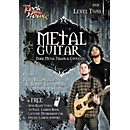 Rock House Metal Guitar- Dark Metal, Triads & Chugging Level 2, Featuring Ravi Bhadriraju and Bobby Thompson (D