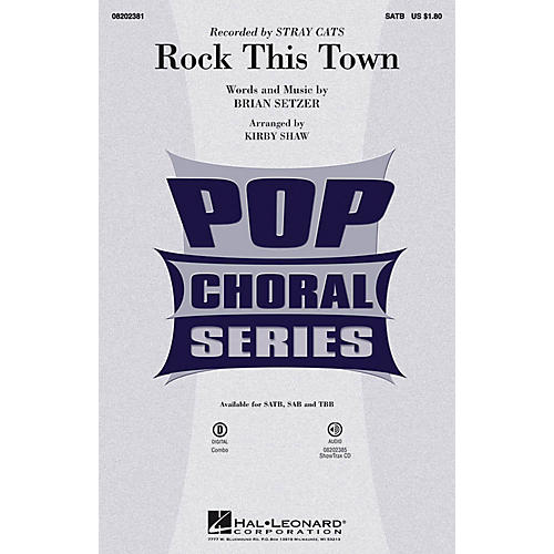 Hal Leonard Rock This Town SATB by Stray Cats arranged by Kirby Shaw