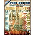 Hal Leonard Rockin' Blues Licks Learn from the Blues Greats Themselves Book/CD