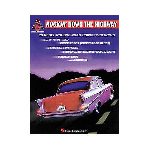 Hal Leonard Rockin' Down the Highway Guitar Tab Songbook