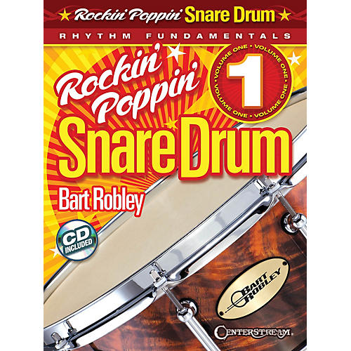 Hal Leonard Rockin' Poppin' Snare Drum, Vol. 1 Percussion Series Softcover with CD Written by Bart Robley