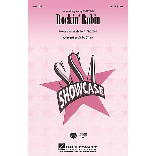 Hal Leonard Rockin' Robin SSA by Bobby Day arranged by Kirby Shaw