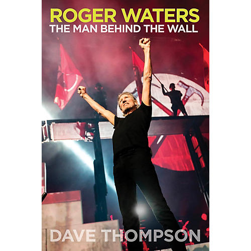 Backbeat Books Roger Waters - The Man Behind The Wall Book-thumbnail