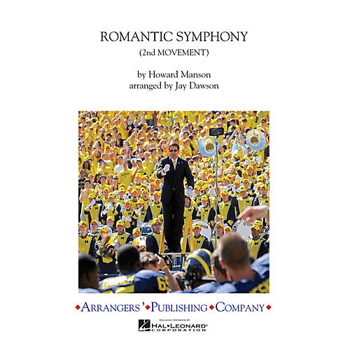 Arrangers Romantic Symphony Marching Band Arranged by Jay Dawson