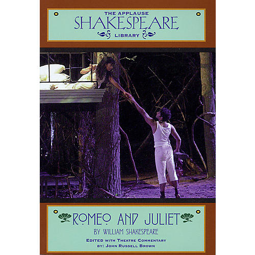 Applause Books Romeo and Juliet Applause Books Series Softcover Written by William Shakespeare