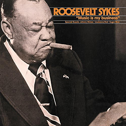 Alliance Roosevelt Sykes - Music Is My Business