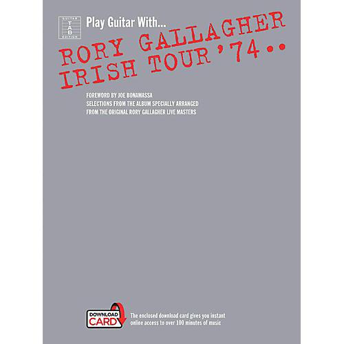 Music Sales Rory Gallagher - Irish Tour '74 Book/Online Audio