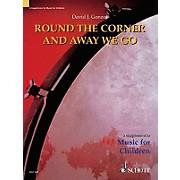 Schott Round The Corner And Away We Go (Orff)