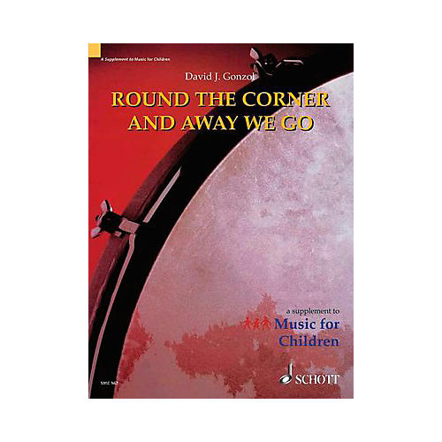 Schott Round The Corner And Away We Go (Orff)-thumbnail