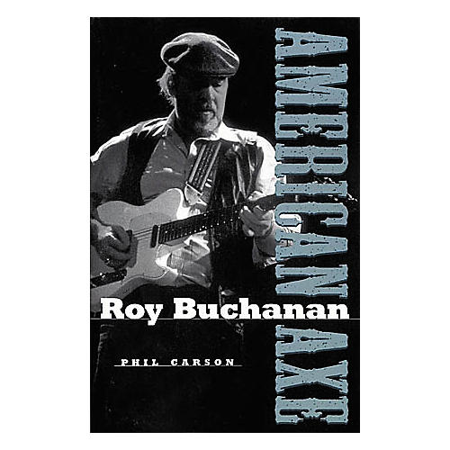 Backbeat Books Roy Buchanan - American Axe Book