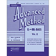 Hal Leonard Rubank Advanced Method for E Flat Or BB-Flat Bass Volume 2