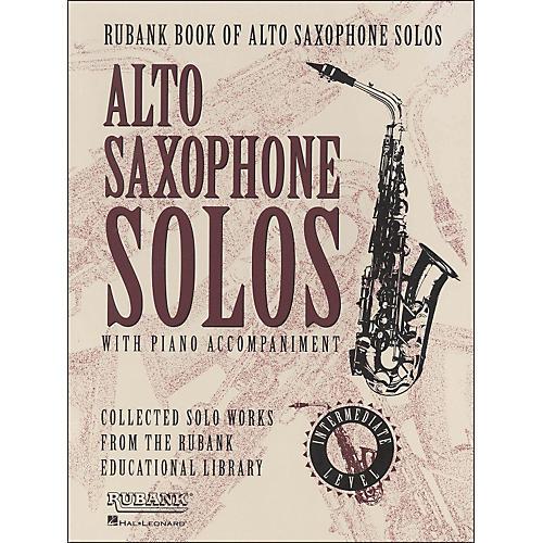 Hal Leonard Rubank Book Of Alto Saxophone Solos with Piano Accompaniment - Intermediate Level