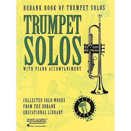 Hal Leonard Rubank Book Of Trumpet Solos Easy Level with Piano Accompaniment