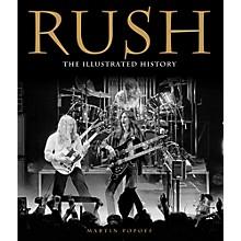 Hal Leonard Rush - The Illustrated History Book