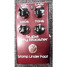Stomp Under Foot SUPA DIRTY ROOSTER Effect Pedal
