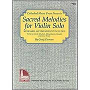 Mel Bay Sacred Melodies for Violin Solo