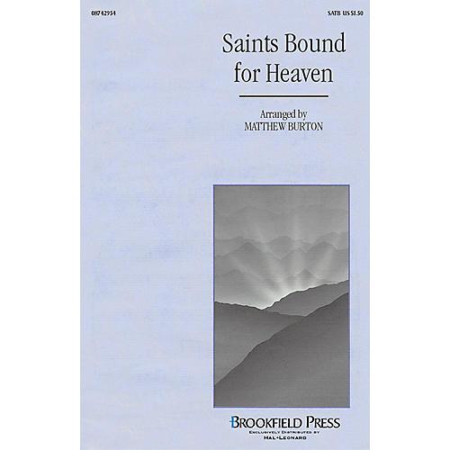 Brookfield Saints Bound for Heaven (SATB) SATB arranged by Matthew Burton