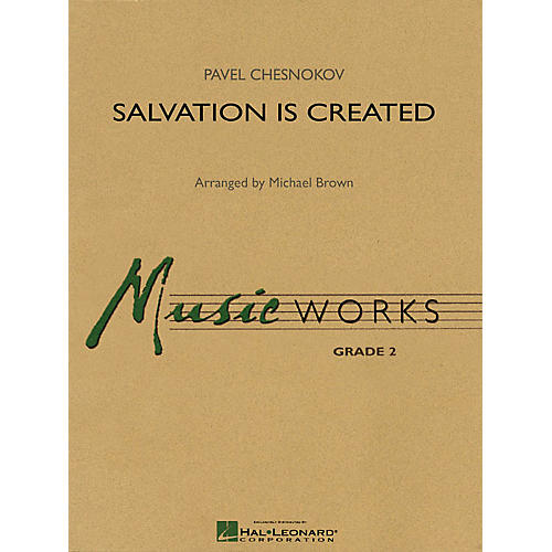 Hal Leonard Salvation Is Created Concert Band Level 2 Arranged by Michael Brown