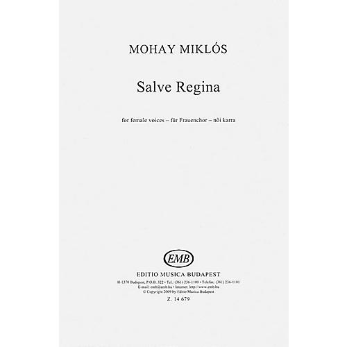 Editio Musica Budapest Salve Regina SSA A Cappella Composed by Miklós Mohay