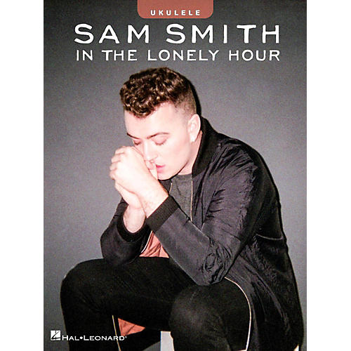 Hal Leonard Sam Smith - In the Lonely Hour Ukulele Songbook-thumbnail
