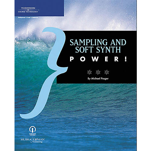 Course Technology PTR Sampling and Soft Synth Power! Book