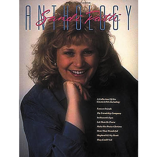 Hal Leonard Sandi Patti Anthology Piano, Vocal, Guitar Songbook