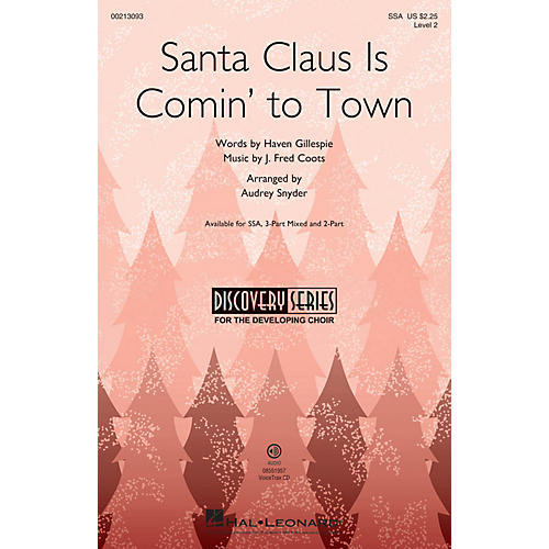 Hal Leonard Santa Claus Is Comin' to Town (Discovery Level 2) SSA arranged by Audrey Snyder