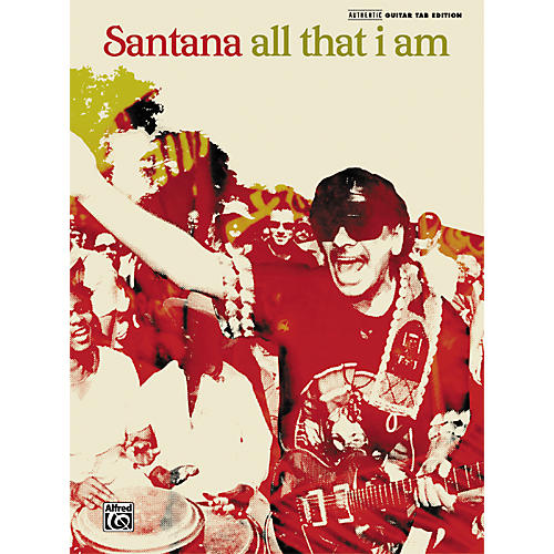 Alfred Santana All That I Am Guitar Tab Songbook