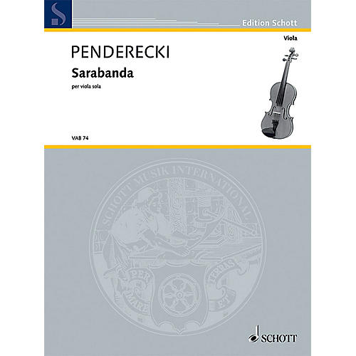 Schott Sarabanda (Solo Viola) Schott Series Composed by Krzysztof Penderecki