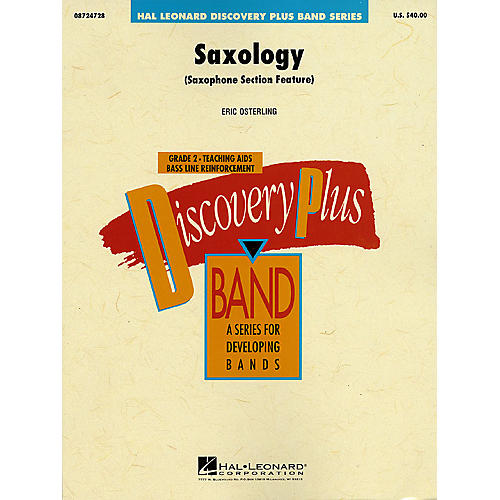 Hal Leonard Saxology - Discovery Plus Concert Band Series Level 2 composed by Eric Osterling