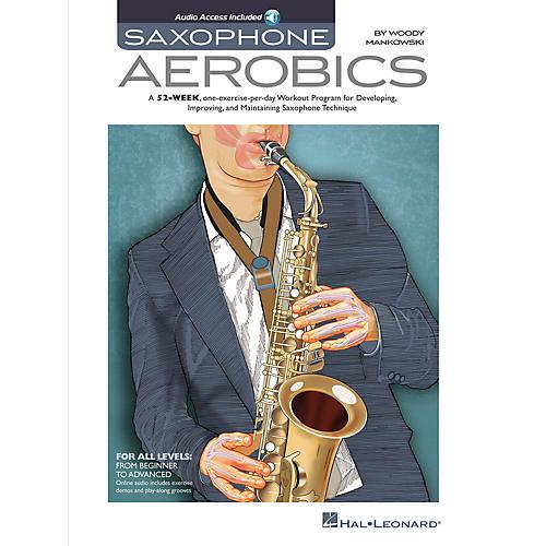 Hal Leonard Saxophone Aerobics Sax Instruction Series Softcover Audio Online Written by Woody Mankowski