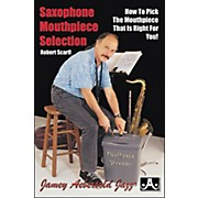 Jamey Aebersold Saxophone Mouthpiece Selection (Book)