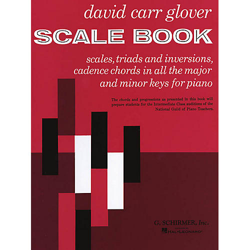 G. Schirmer Scale Book (Piano Technique) Piano Method Series Composed by David Carr Glover
