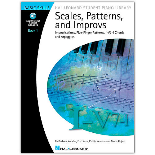 Hal Leonard Scales, Patterns And Improvs - Book/Online Audio 1 - Hal Leonard Student Piano Library Book/Online Audio