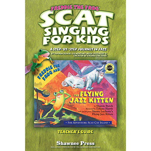 Hal Leonard Scat Singing for Kids (A Step-By-Step Journey in Jazz) TEACHER Composed by Sharon Burch