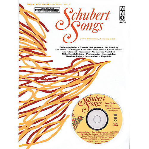 Music Minus One Schubert Songs (Low Voice Vol. 2) Music Minus One Series Softcover with CD  by Franz Schubert