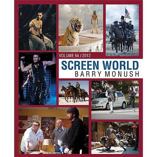 Theatre World Media Screen World Volume 64 (The Films of 2012) Applause Books Series Hardcover