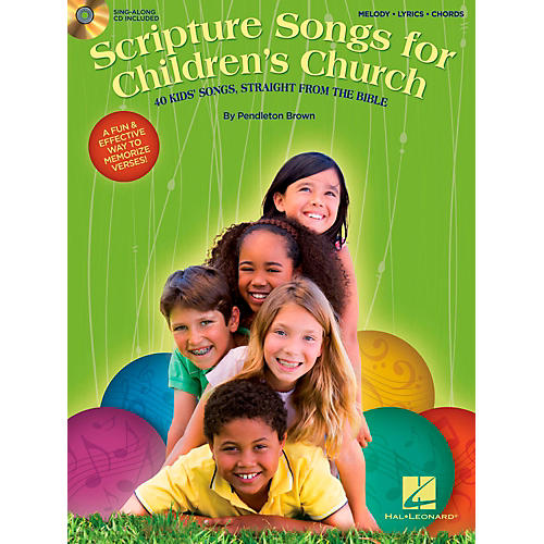 Hal Leonard Scripture Songs For Children's Church - 40 Kids' Songs Straight from the Bible