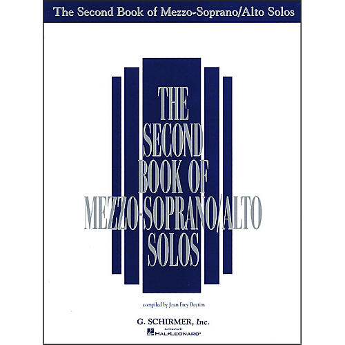G. Schirmer Second Book Of Mezzo-Soprano / Alto Solos