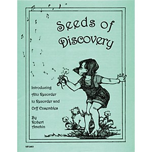 Sweet Pipes Seeds of Discovery - Alto Recorder Arrangements by Sweet Pipes