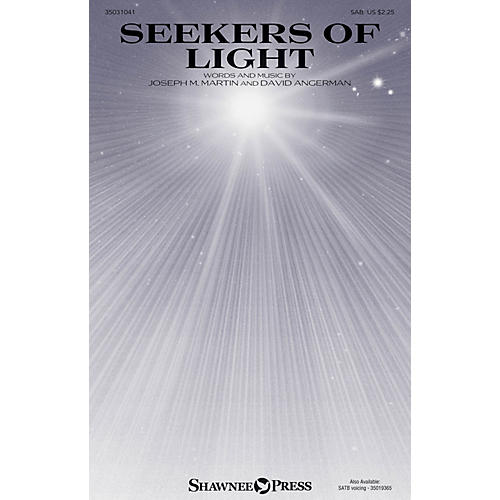 Shawnee Press Seekers of Light SAB composed by Joseph M. Martin