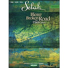 Word Music Selah - Bless The Broken Road Duets Album arranged for piano, vocal, and guitar (P/V/G)