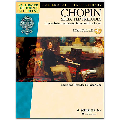 G. Schirmer Selected Preludes - Schimer Performance Edition Lower Intermediate To Intermediate Level By Chopin / Ganz
