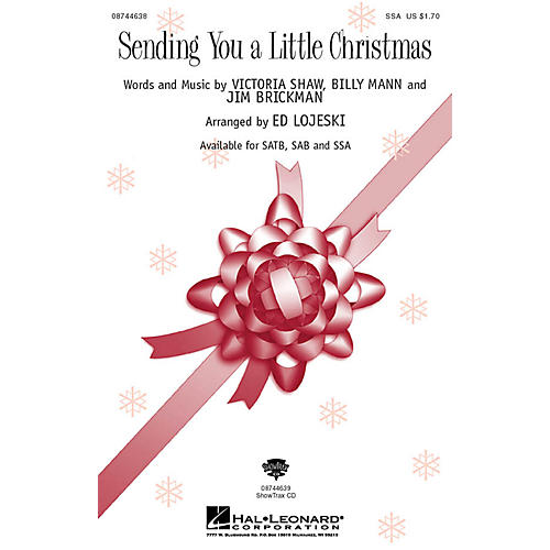 Hal Leonard Sending You a Little Christmas SSA by Jim Brickman arranged by Ed Lojeski